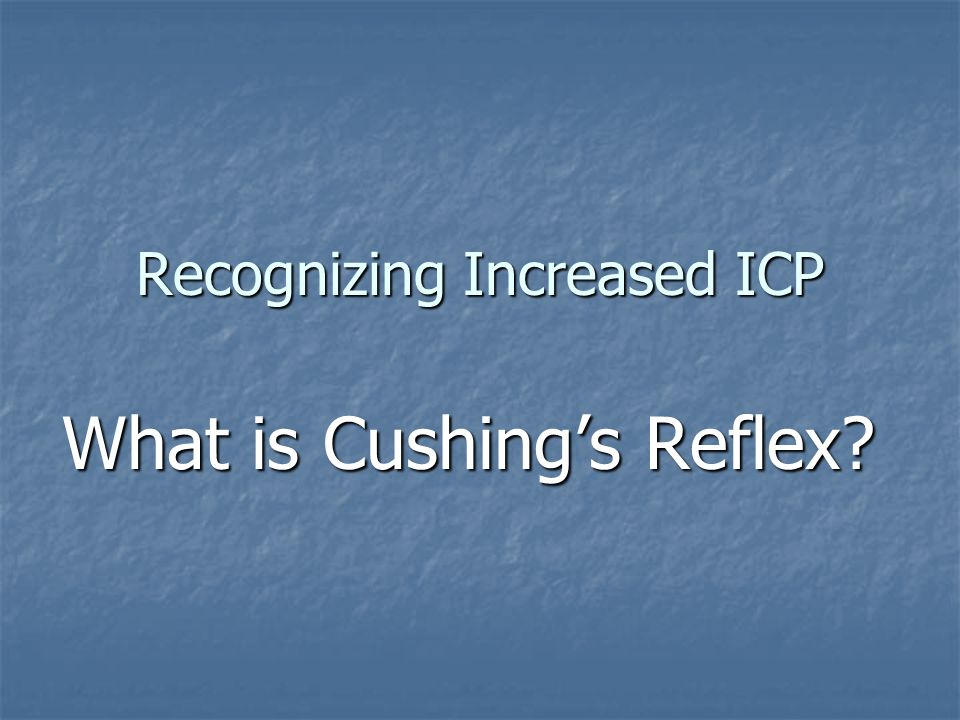 Recognizing Increased ICP