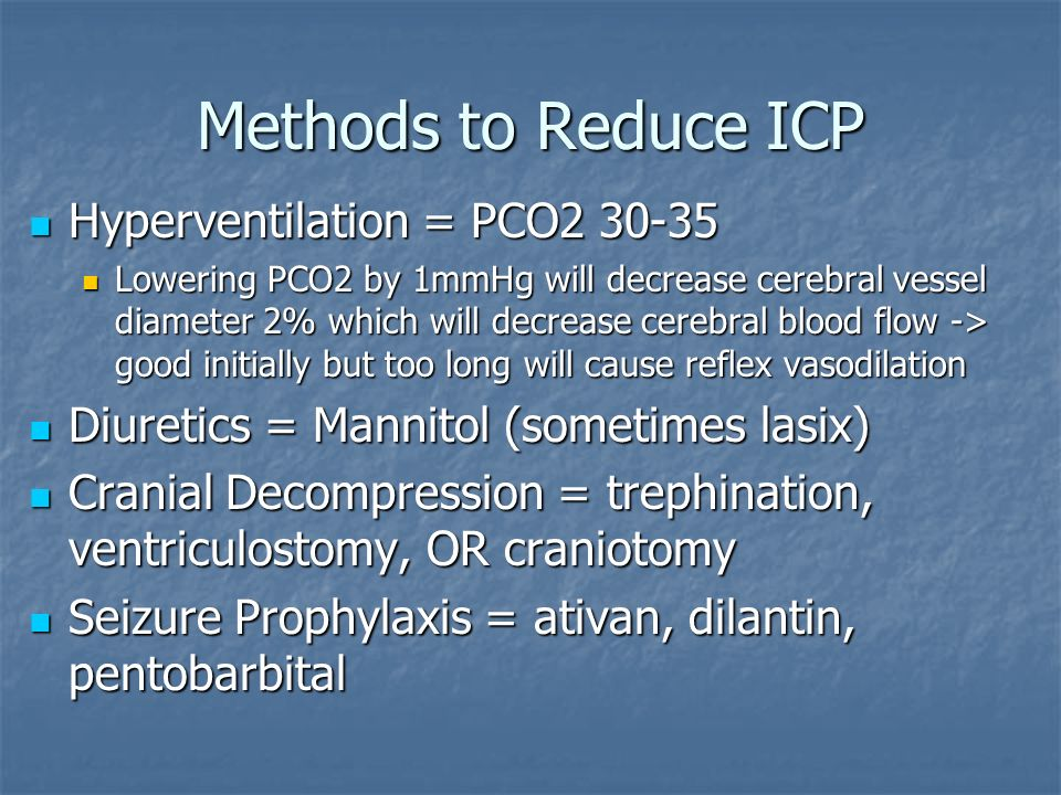 Methods to Reduce ICP Hyperventilation = PCO