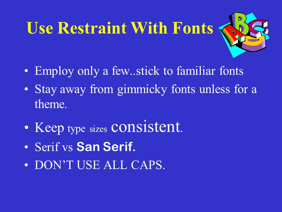Use Restraint With Fonts