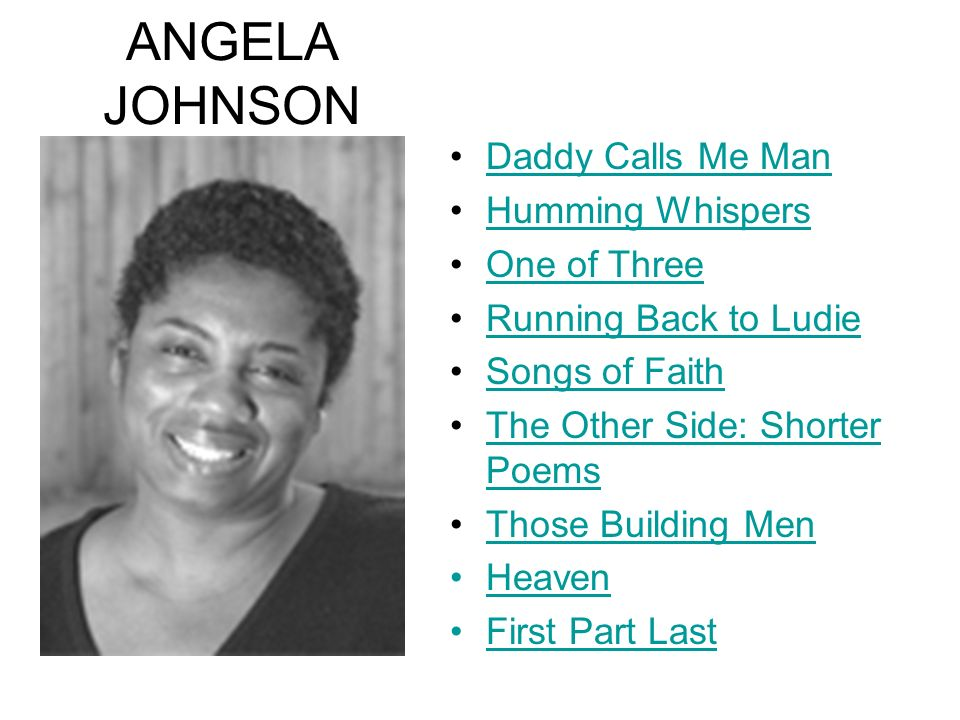 ANGELA JOHNSON Daddy Calls Me Man Humming Whispers One of Three
