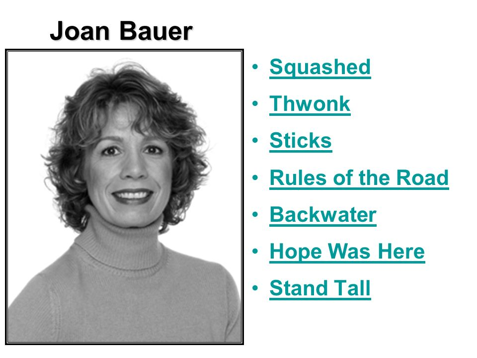 Joan Bauer Squashed Thwonk Sticks Rules of the Road Backwater