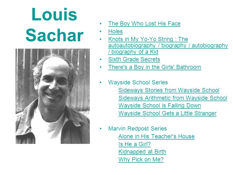 Louis Sachar The Boy Who Lost His Face Holes