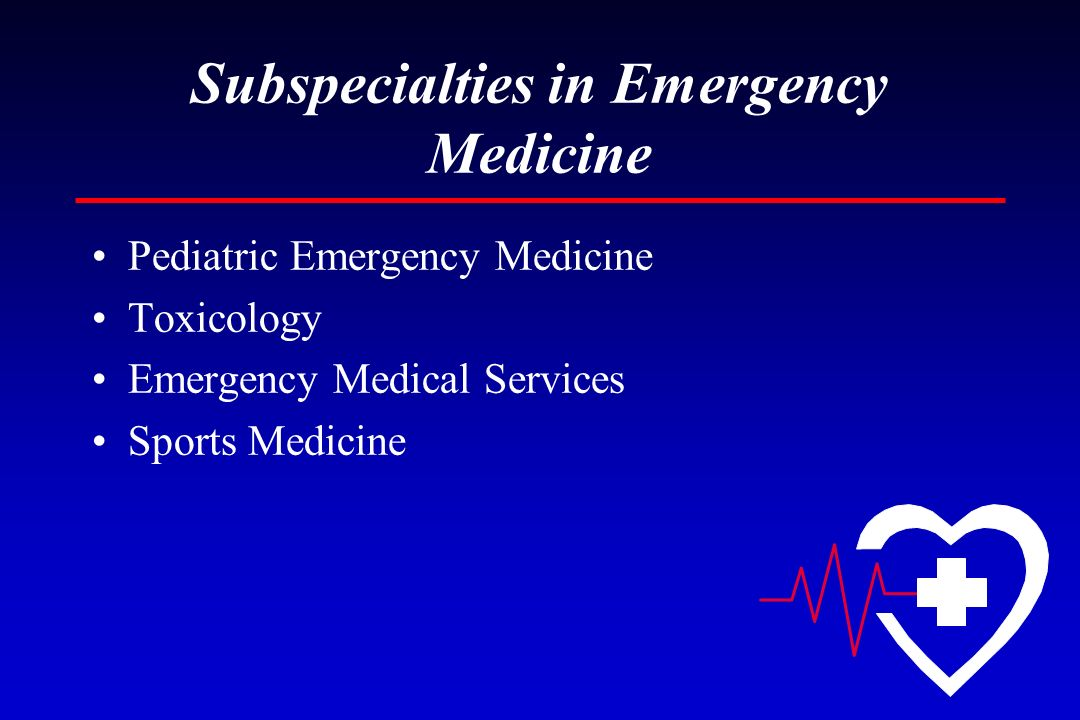 Subspecialties in Emergency Medicine
