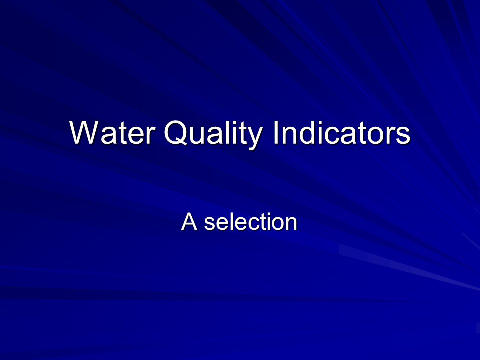 Water Quality Indicators