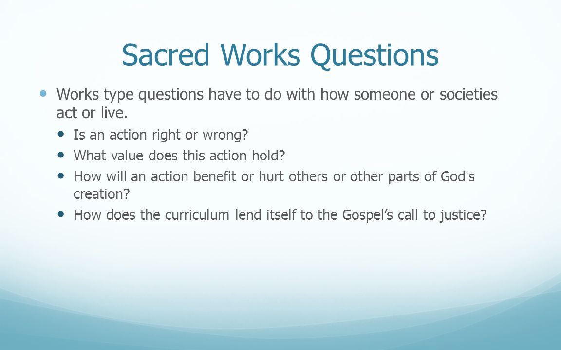 Sacred Works Questions