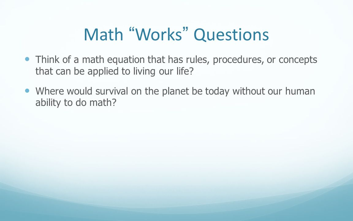 Math Works Questions