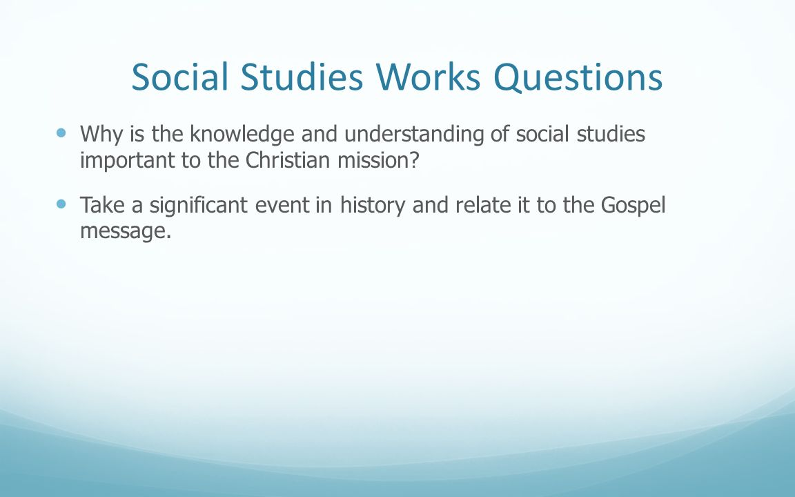 Social Studies Works Questions