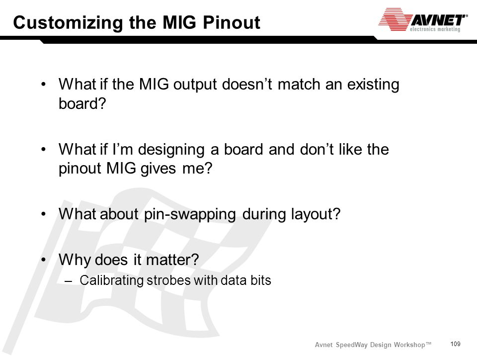 Customizing the MIG Pinout