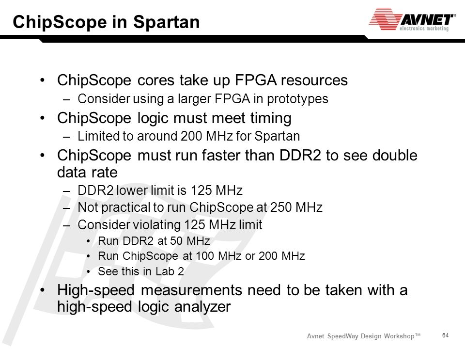 ChipScope in Spartan ChipScope cores take up FPGA resources