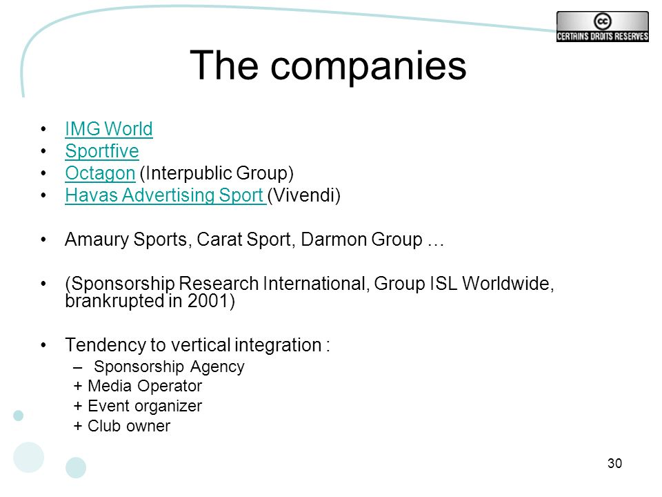 The companies IMG World Sportfive Octagon (Interpublic Group)