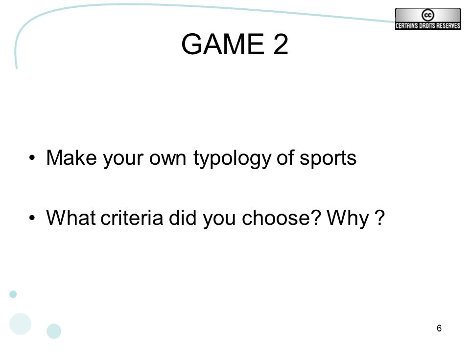 GAME 2 Make your own typology of sports