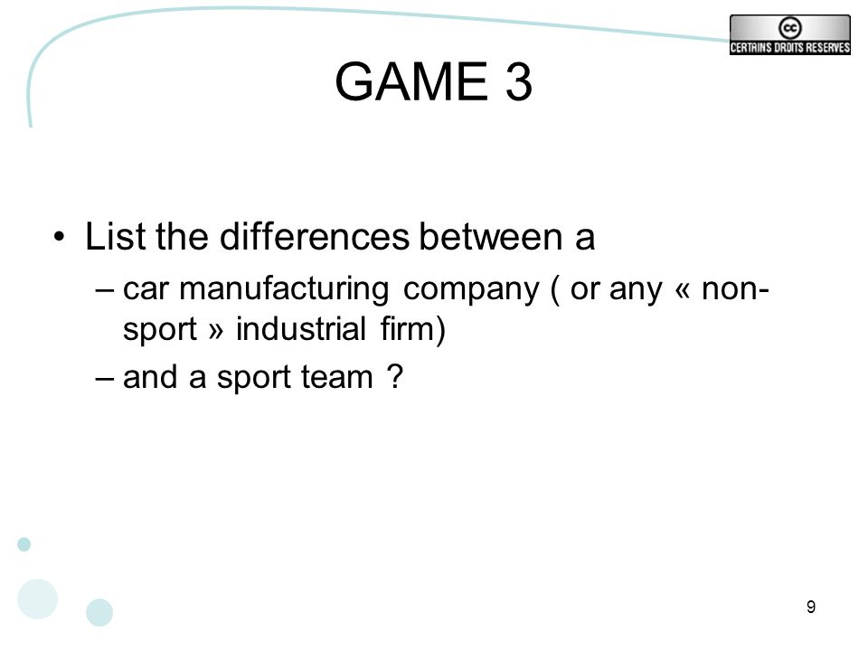 GAME 3 List the differences between a