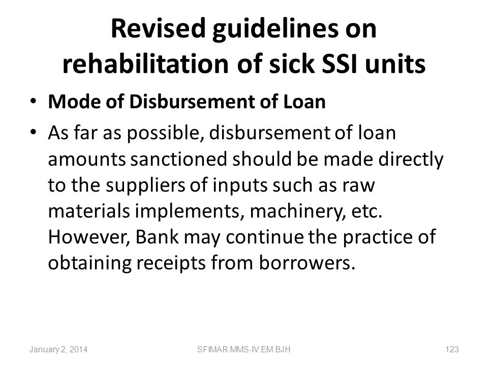 Revised guidelines on rehabilitation of sick SSI units