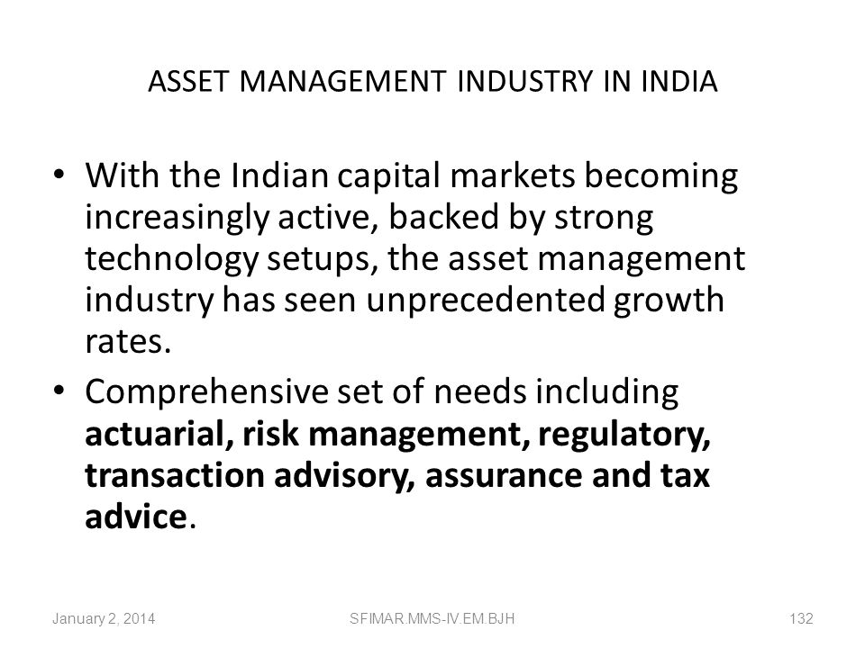 ASSET MANAGEMENT INDUSTRY IN INDIA
