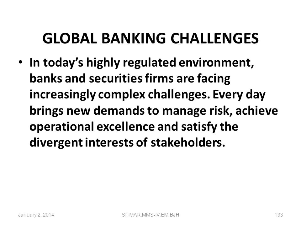 GLOBAL BANKING CHALLENGES