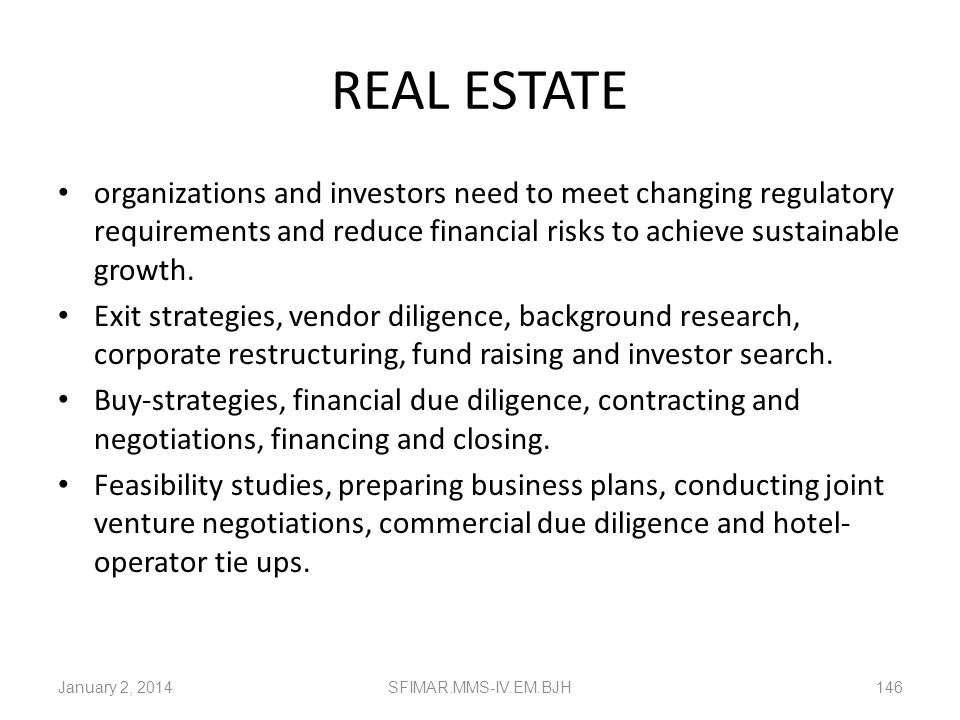 REAL ESTATE organizations and investors need to meet changing regulatory requirements and reduce financial risks to achieve sustainable growth.