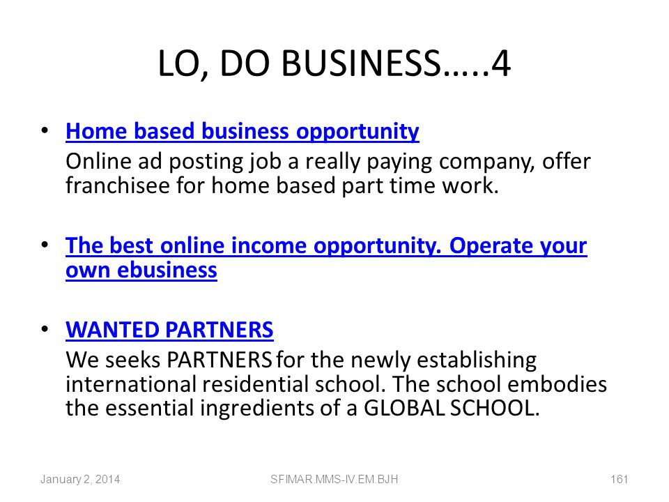 LO, DO BUSINESS…..4 Home based business opportunity