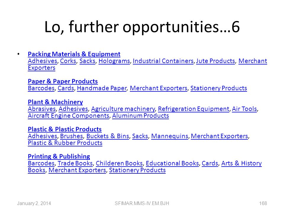 Lo, further opportunities…6