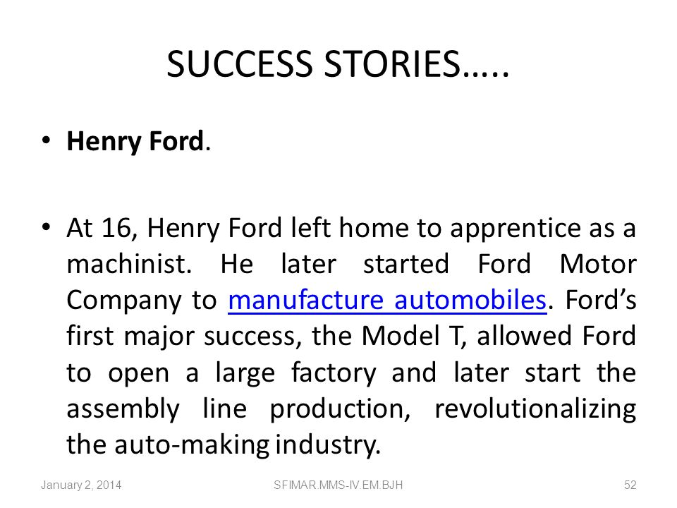 SUCCESS STORIES….. Henry Ford.