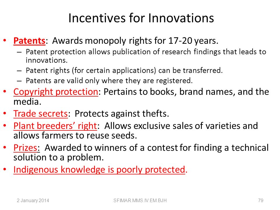 Incentives for Innovations