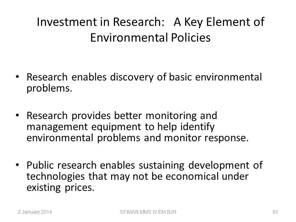 Investment in Research: A Key Element of Environmental Policies