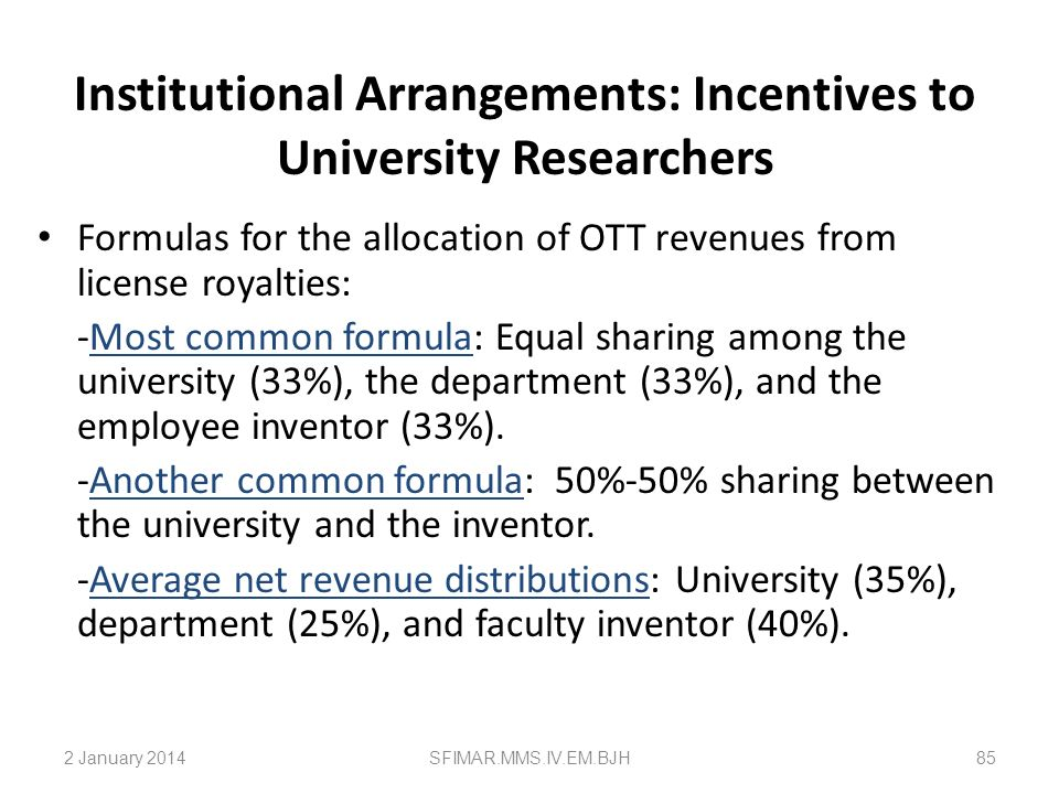 Institutional Arrangements: Incentives to University Researchers