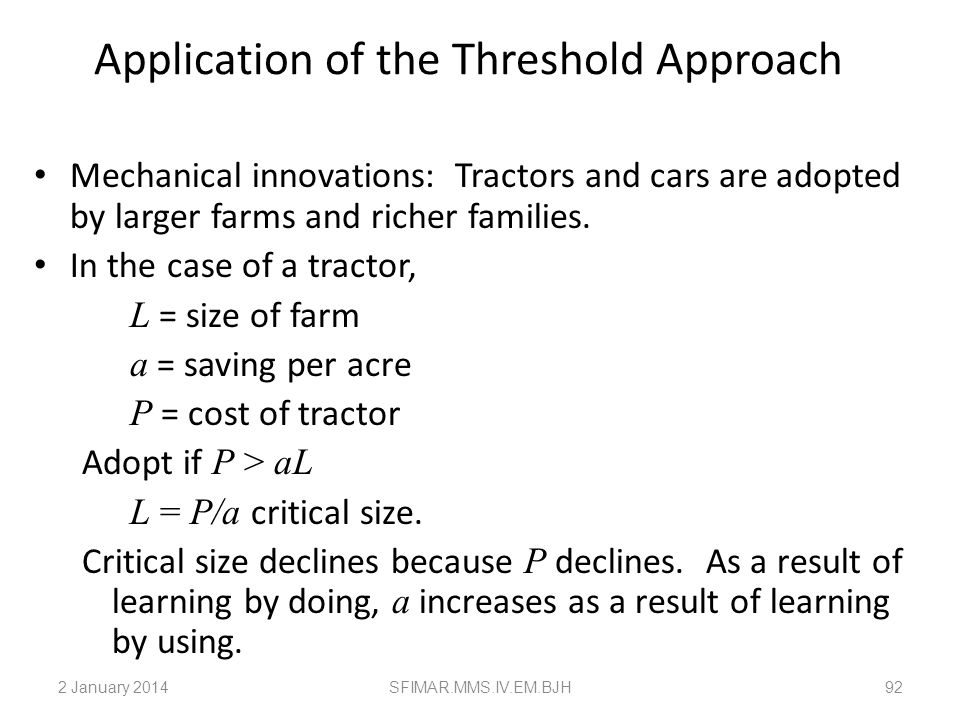 Application of the Threshold Approach