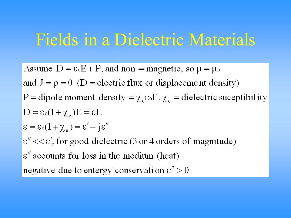 Fields in a Dielectric Materials