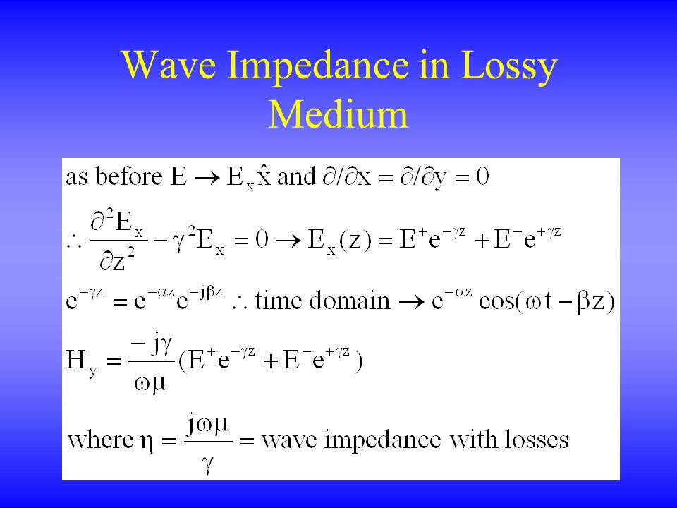 Wave Impedance in Lossy Medium