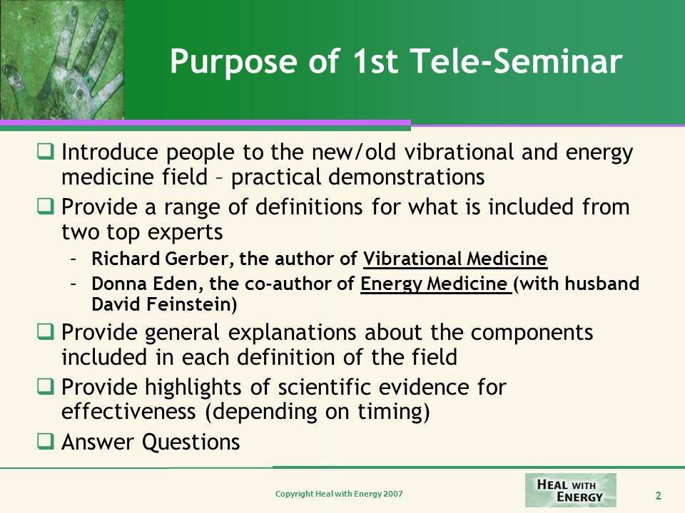 Purpose of 1st Tele-Seminar