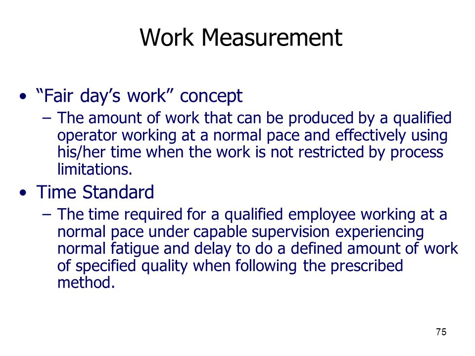 Work Measurement Fair day's work concept Time Standard