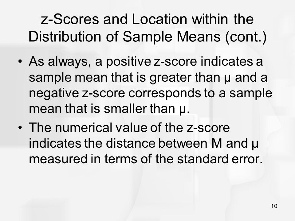 z-Scores and Location within the Distribution of Sample Means (cont.)
