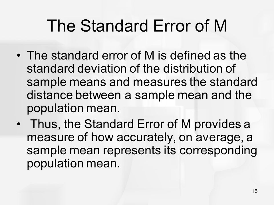 The Standard Error of M