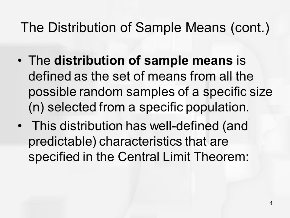 The Distribution of Sample Means (cont.)