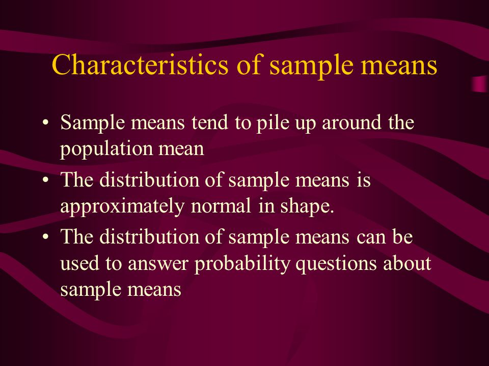 Characteristics of sample means