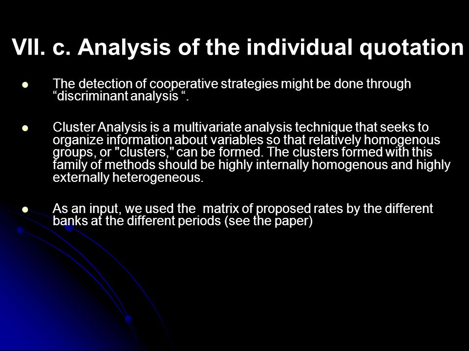 VII. c. Analysis of the individual quotation
