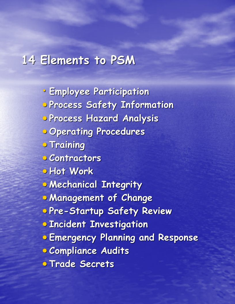 14 Elements to PSM Employee Participation Process Safety Information