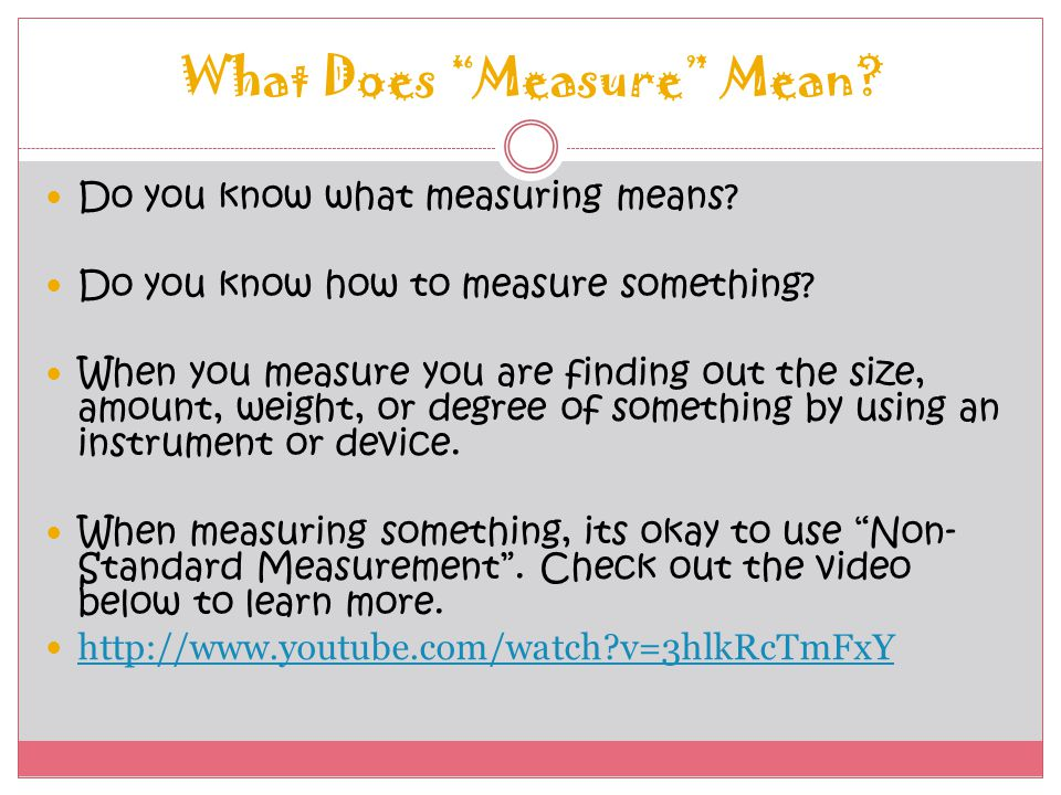 What Does Measure Mean