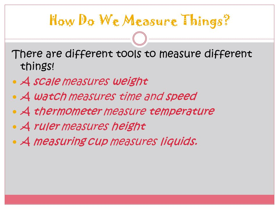 How Do We Measure Things