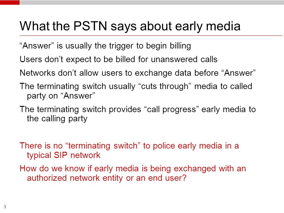 What the PSTN says about early media