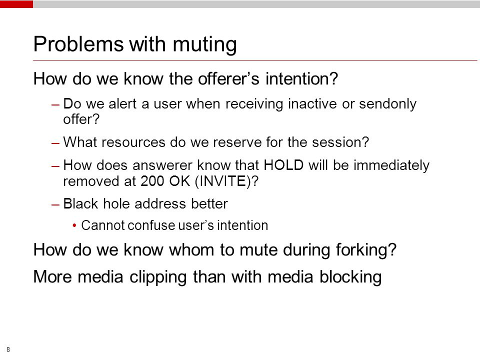 Problems with muting How do we know the offerer's intention