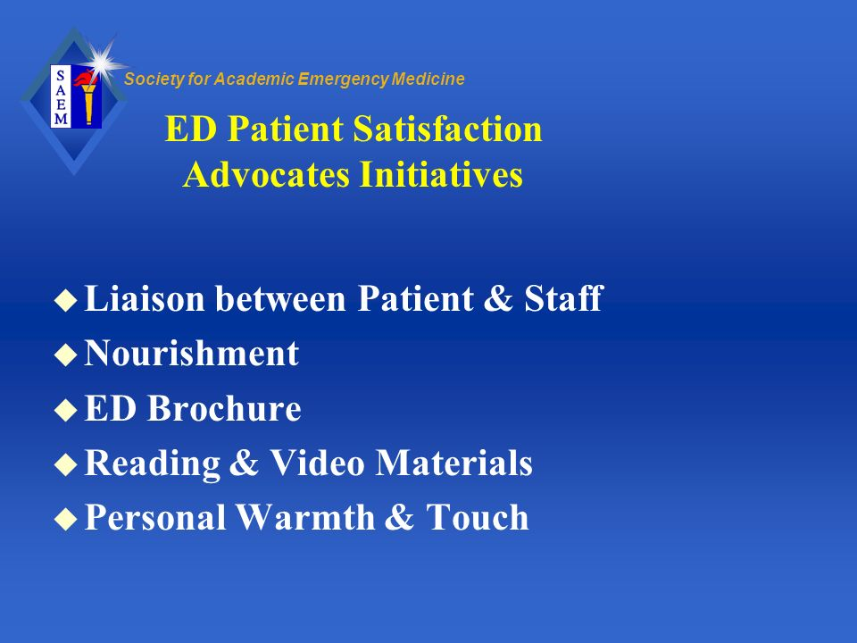 ED Patient Satisfaction Advocates Initiatives