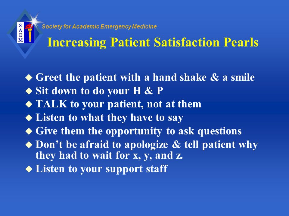 Increasing Patient Satisfaction Pearls