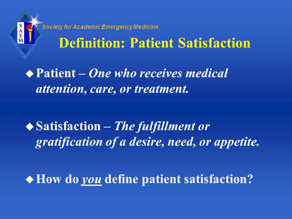 Definition: Patient Satisfaction