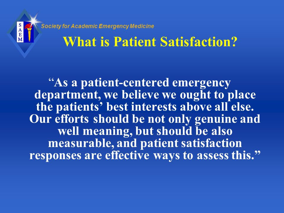 What is Patient Satisfaction