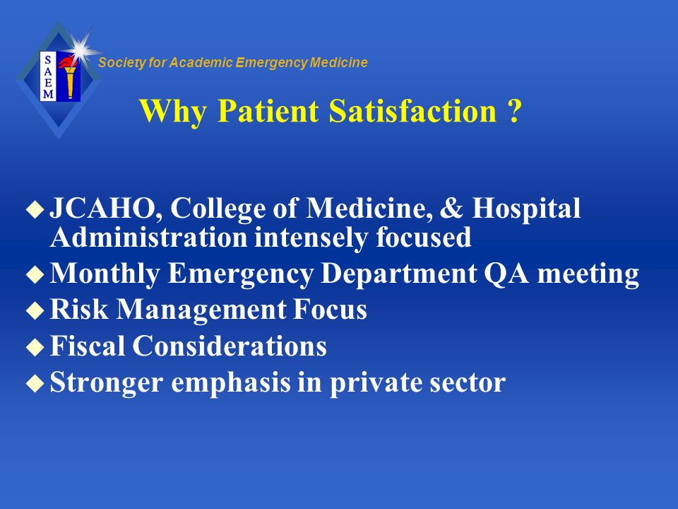 Why Patient Satisfaction