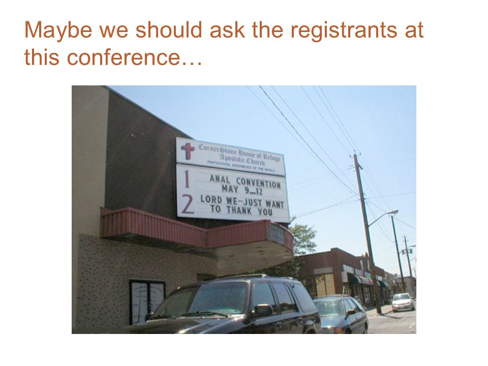 Maybe we should ask the registrants at this conference…