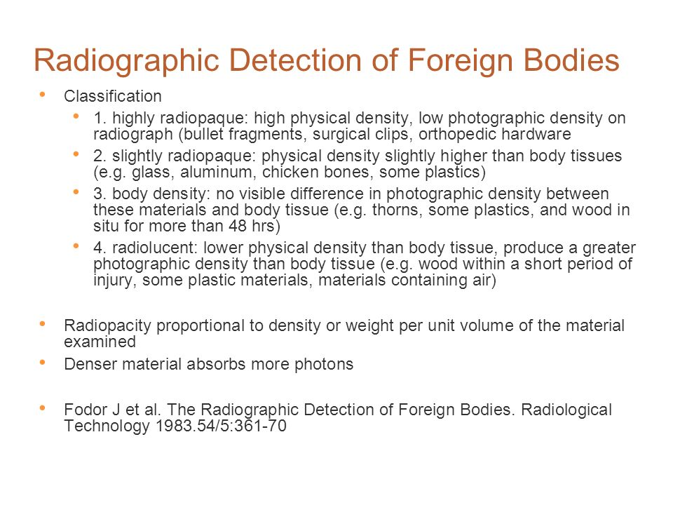Radiographic Detection of Foreign Bodies
