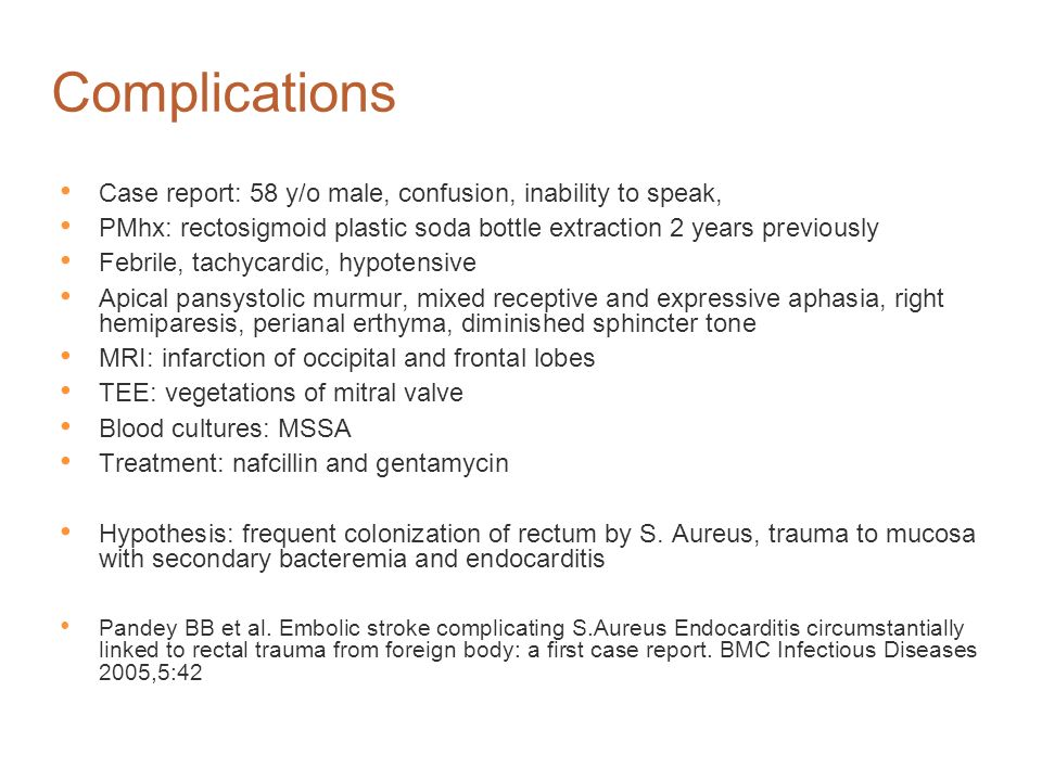 Complications Case report: 58 y/o male, confusion, inability to speak,