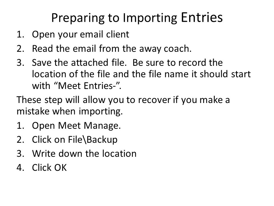 Preparing to Importing Entries
